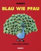 Kimiko: Blau wie Pfau. Moritz Verlag