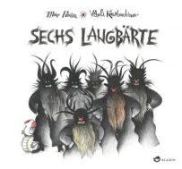 Mar Pavón: Sechs Langbärte. Aladin Verlag