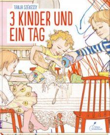 Tanja Székessy: 3 Kinder und ein Tag. Klett Kinderbuch