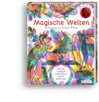 Magische Welten - Entdecke verborgene Lebensräume mit der Zauberlupe