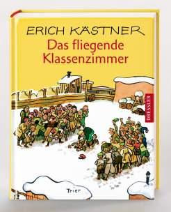 Erich Kästner: Das fliegende Klassenzimmer