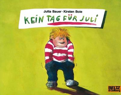 Kirsten Boie: Kein Tag für Juli