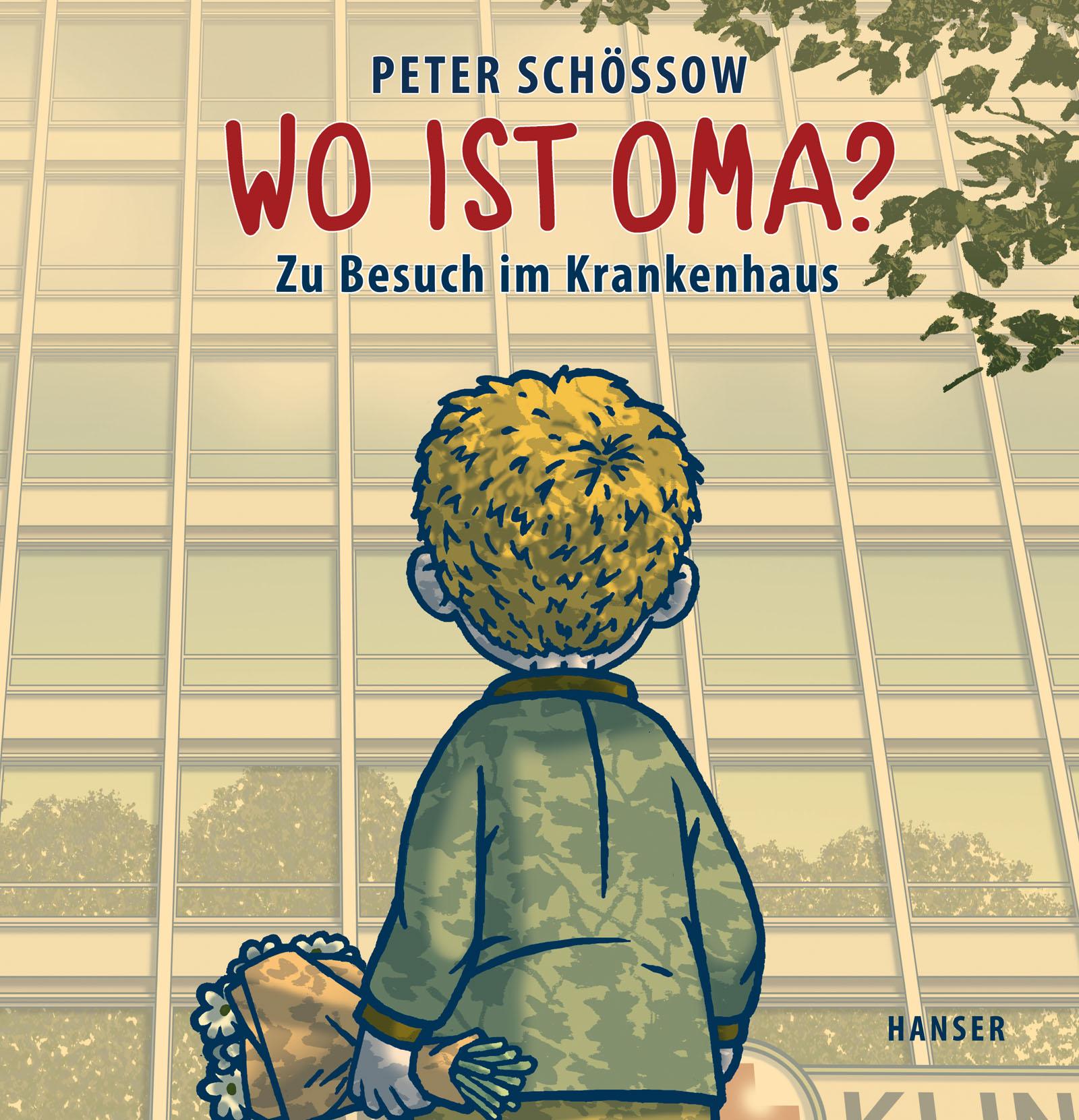Peter Schössow, Bilderbuch, Krankenhaus, Großeltern, Oma, Opa, vorlesen, Bilderbuch