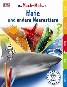 Das Mach-Malbuch Haie und andere Meerestiere, Dorling Kindersley