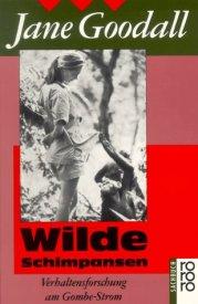 Jane Goodall, Verhaltensforschung, Affen, Sachbuch