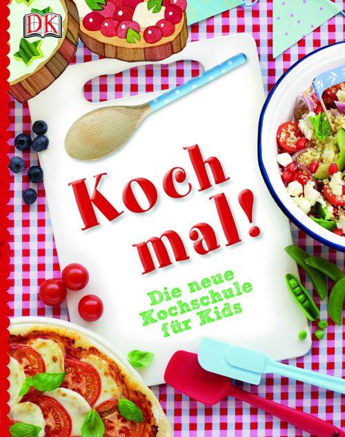 Dorling Kindersley, Kochbuch, kochen mit Kindern, Kochen lernen, Ernährung, selber kochen, Kinder in der Küche