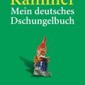 Mein deutsches Dschungelbuch von WladimirKaminer
