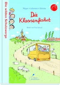 Meyer, Lehmann, Schulze, Kinderbuch, Schulanfang