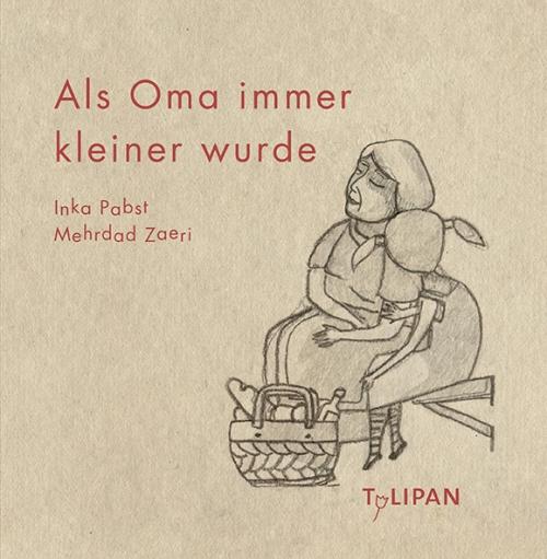 Inka Pabst, Mehrdad Zaeri, Bilderbuch, Tulipan, Abschied, Tod, Sterben, Buchtipp, Tipp