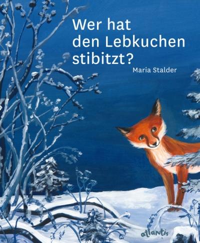 Maria Stalder, Weihnachten, Orell Füssli, Atlantis, Bilderbuch, ab 4