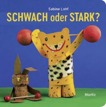 Sabine Lohf, Moritz Verlag, Basteln, Leseförderung, Pappbilderbuch, Buchtipp
