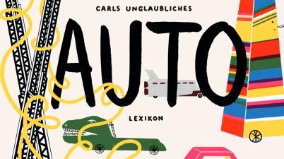 Carl Johanson, Ole Könnecke, Bilderbuch, Autos, vorlesen, Schweden, Fantasie