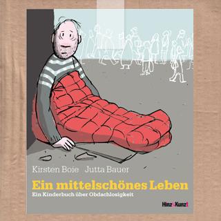 Obdachlosigkeit, Kirsten Boie, Jutta Bauer, Hinz&Kunzt