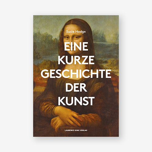 Susie Hodge, Bildband, Kunstgeschichte, Kunstbuch