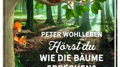 Peter Wohlleben, Oetinger, Achtsamkeit, Naturschutz und Nachhaltigkeit, Kinder, vorlesen, lesen, Sachbuch