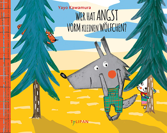 Yayo Kawamura, Tulipan, Bilderbuch, Pappbilderbuch, ab 2, Toleranz, Vorurteile, Diversität, Wolf, Kinderbuch