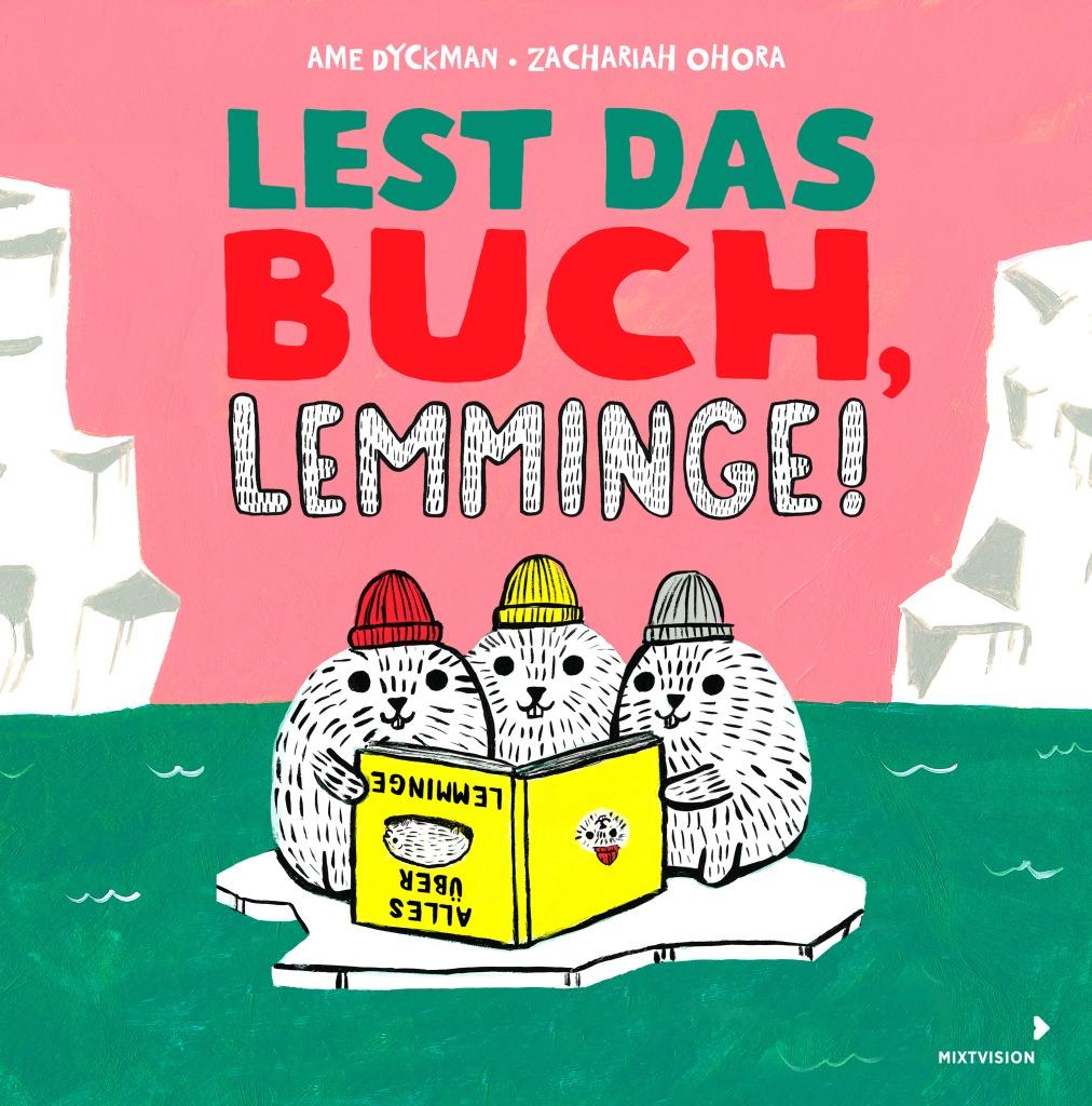 Ame Dyckman, Zachariah Ohora, Mixtvision, Bilderbuch, Vorlesetag, vorlesen