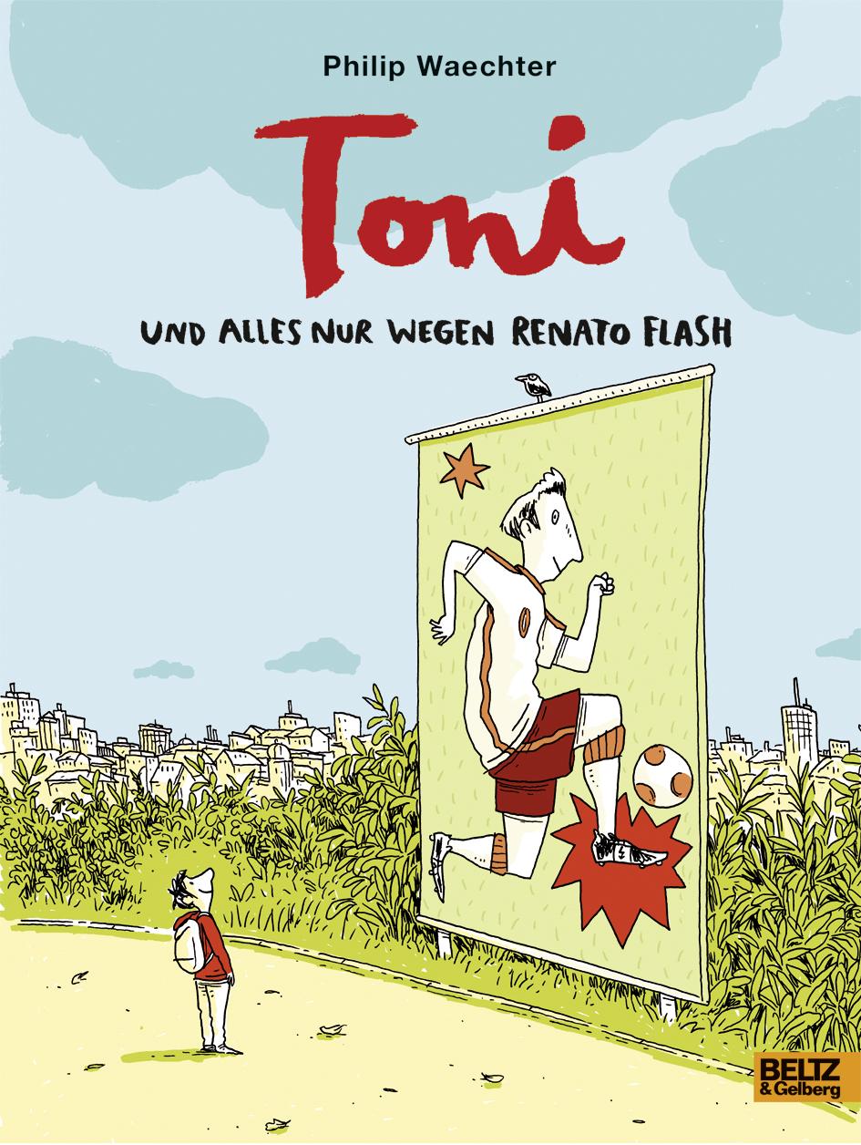 Philip Waechter, beltz und gelberg, comic, fußball, ab 8, lesen