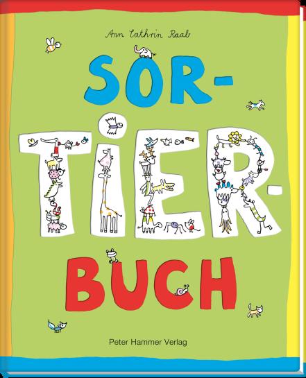 Ann Cathrin Raab, Peter Hammer Verlag, Bilderbuch, ab 3, vorlesen, Eltern, Familie, Kinder