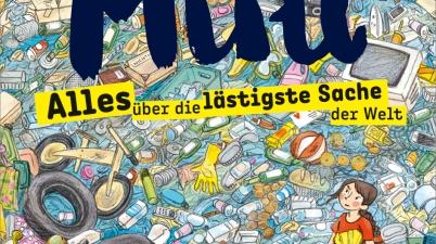 Gerda Raidt, Beltz&Gelberg, Sachbuch, Sachbilderbuch, Abfall, Kinder, lernen, Nachhaltigkeit