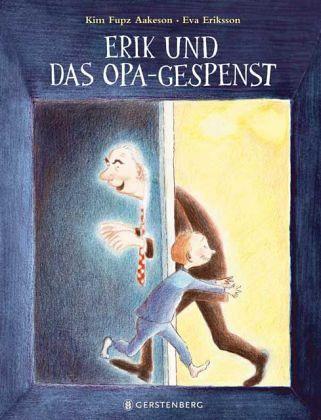 Kim Fupz Aakeson, Eva Eriksson, Gerstenberg, Bilderbuch, Tod, vorlesen