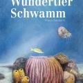 0749_Wundertier Schwamm_Cover.indd