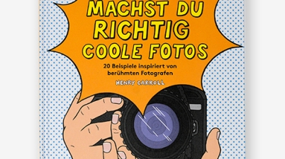 Laurence King, Foto Workshop, Kinder, kreativ sein, Henry Carroll, Sachbuch, Kreativbuch