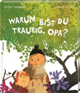 Bilderbuch, Sterben, Tod, Trauer, Großeltern, Opa, Enkel, Familie