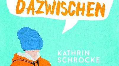 Kathrin Schrocke, Mixtvision, Jugendbuch, Jugendroman, Jugendliteratur, Pubertät