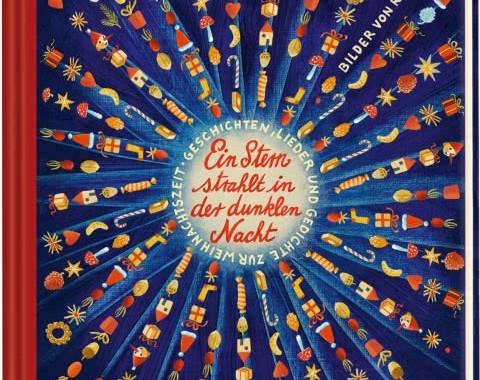 Regina Kehn, Weihnachten, Gedichte, Lieder, Weihnachtslieder, Weihnachtsgedichte, Weihnachtsbuch, lesen, vorlesen, kuschelig, Weihnachtszeit, Kinderbuch, Bilder