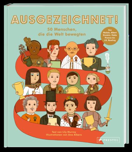 Prestel, Sachbuch, Kinderbuch, Prominente, Lily Murray, Ana Albero, Biografien, Inspiration