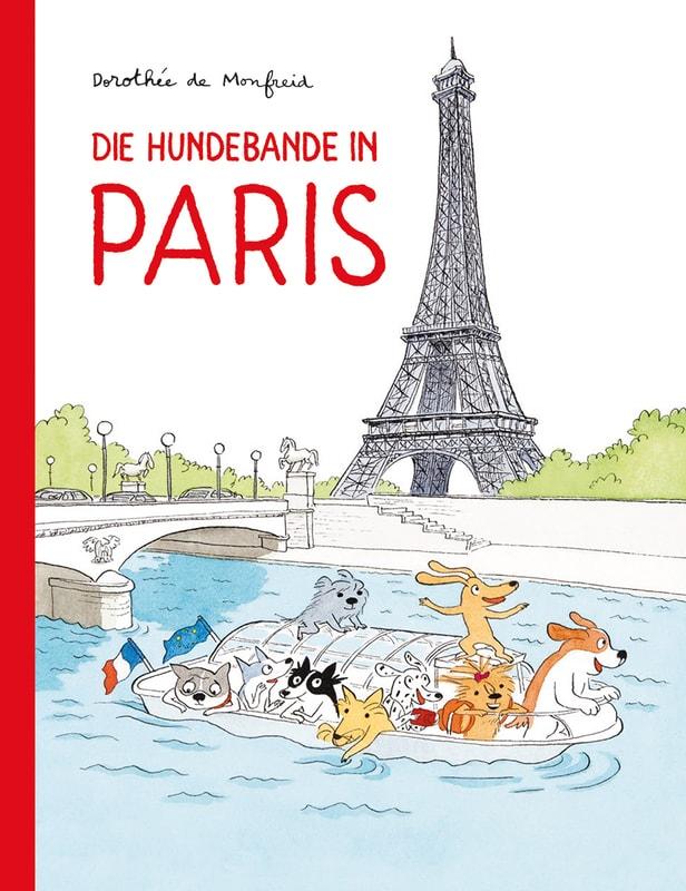 Dorothée de Monfreid, Comic, Kindercomic, Frankreich, Hunde, selbst lesen, Grundschule, reisen, Frankreich, Notre Dame, Eiffelturm