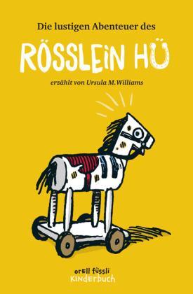 Ursula M. Williams, Orell Füssli, Schweiz, Kinderbuch, vorlesen, Klassiker, Eltern, Familie, vorlesen