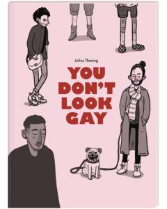 Du siehst gar nicht schwul aus, Julius Thesing, Boheme, Graphic Novel, Illustration, Sachbuch, ab 12, Homosexualität, Diskriminierung