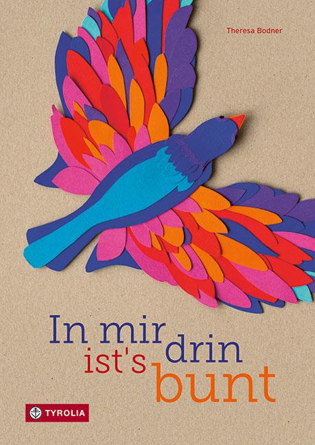 Theresa Bodner, Tyrolia, Bilderbuch, Österreich, Gefühle, Kindergarten, vorlesen, Grundschule