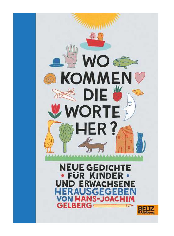Gelberg, Kindergedichte, Lyrik für Kinder, Grundschule, Gedicht aufsagen, vorlesen