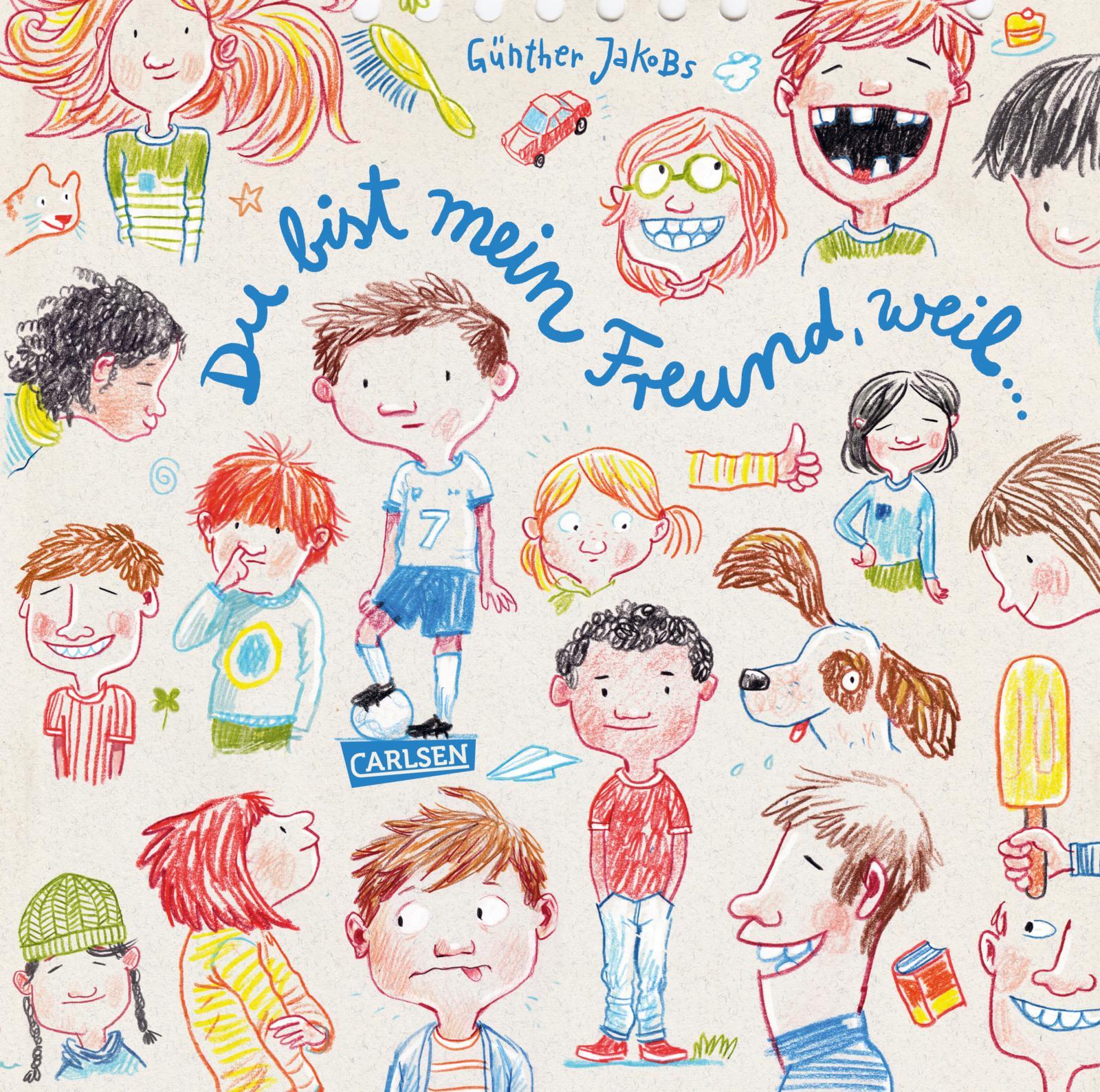 Günther Jakobs, Bilderbuch, Kindergarten, Vielfalt, Gefühle, Freunde, Freundschaft, vorlesen, Familie