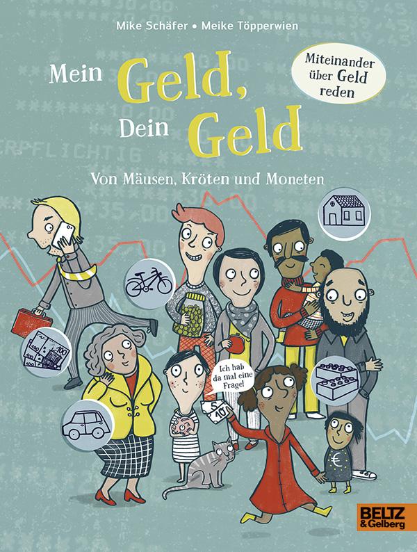 Sachbuch, Umgang mit Geld, Kinder, Taschengeld, Mike Schäfer, Meike Töpperwien, Familie, lernen, Wissensbuch