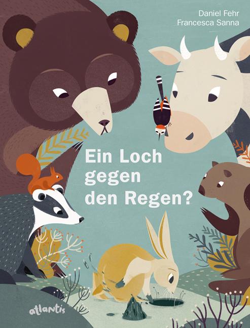 Daniel Fehr, Francesca Sanna, Bilderbuch, Tiere, vorlesen, Buchtipp