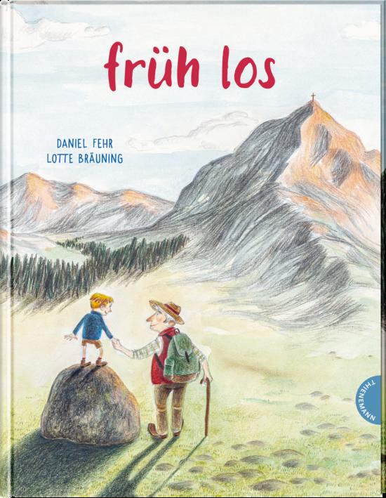 Daniel Fehr, Lotte Bräuning, Bilderbuch, wandern, Berge, vorlesen, Familie, Kinder, Wanderung, Oma, Opa, Großeltern