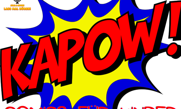 Kindercomics, Podcast, Kinderbuch.Podcast, Leseförderung, selber lesen, Grundschule