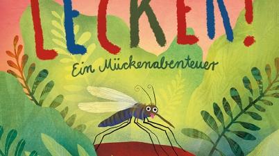 Sara Trofa, Elsa Klever, Bilderbuch, vorlesen, Familie, anders sein, Toleranz, Mücke, Eltern